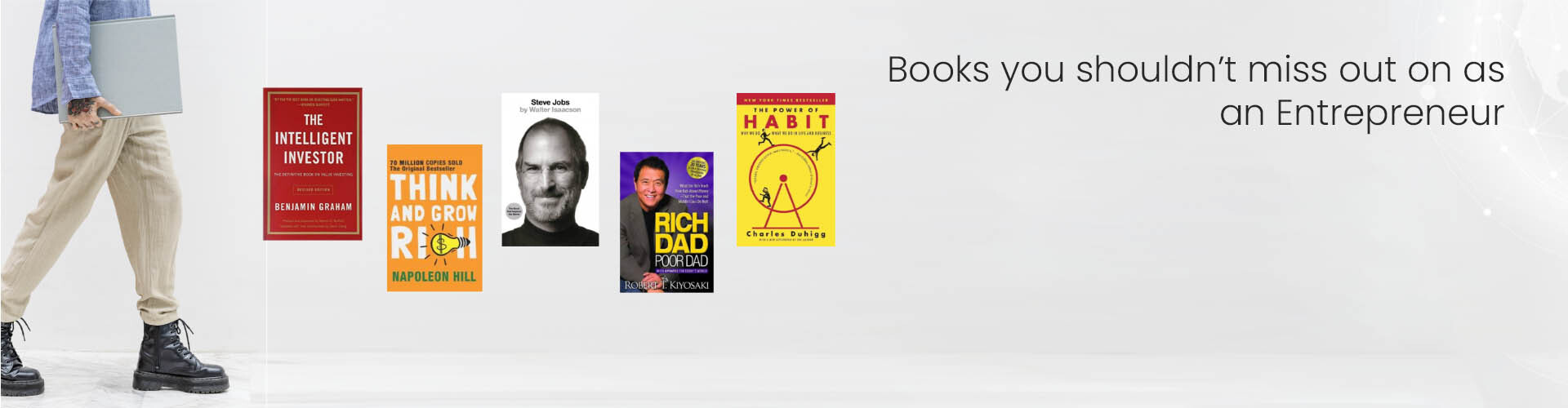Books you shouldn't miss out on as an Entrepreneur