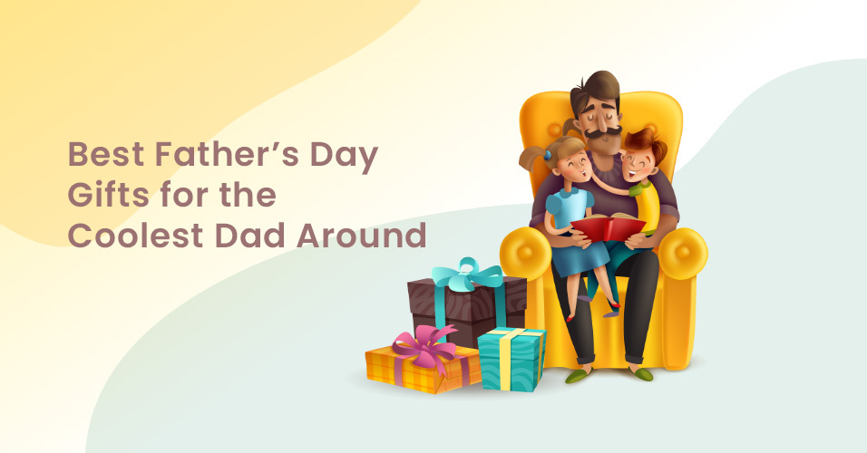 What Shall I Gift my Father this Father's Day?